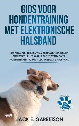 Gids Voor Hondentraining Met Elektronische Halsband photo №1