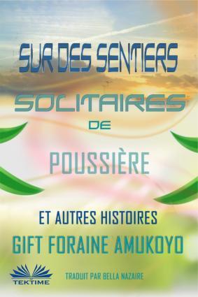 Sur Des Sentiers Solitaires De Poussière Et Autres Histoires Foto №1