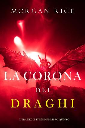 La corona dei draghi photo №1