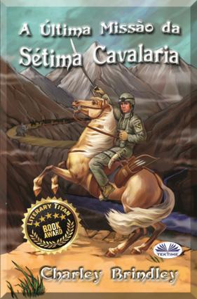 A Última Missão Da Sétima Cavalaria photo №1