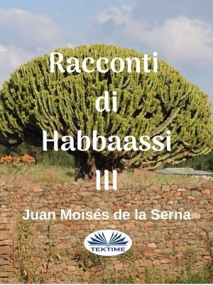 Racconti Di Habbaassi III Foto №1