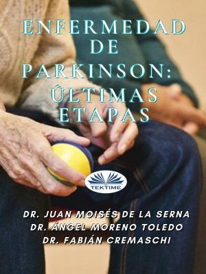Enfermedad De Parkinson: Últimas Etapas photo №1