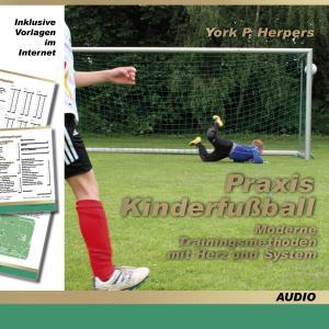 Praxis Kinderfußball - Moderne Trainingsmethoden mit Herz und System Foto №1