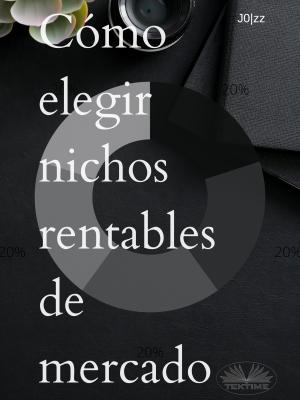 Cómo Elegir Nichos Rentables De Mercado photo №1