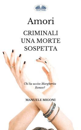 Amori Criminali Una Morte Sospetta photo №1