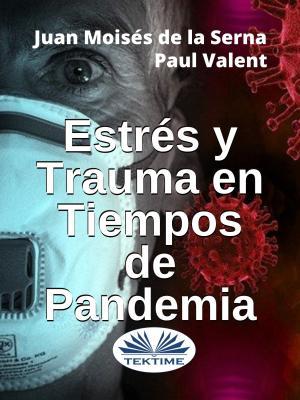 Estrés Y Trauma En Tiempos De Pandemia photo №1