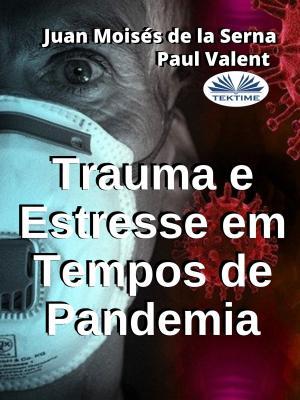 Trauma E Estresse Em Tempos De Pandemia photo №1