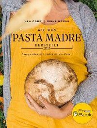 Wie man Pasta Madre herstellt Foto №1