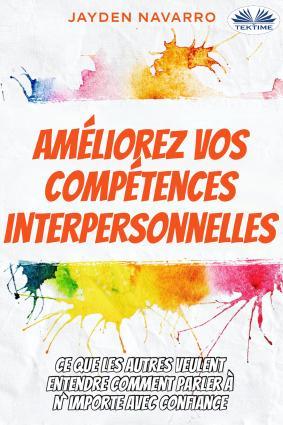 Améliorez Vos Compétences Interpersonnelles Foto №1