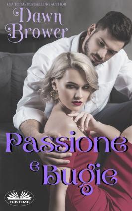 Passione E Bugie photo №1
