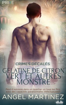 Gélatine De Citron Vert Et Autres Monstres photo №1