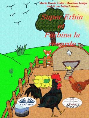 Super-Erbin Et Furbina La Renarde Foto №1