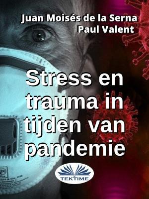 Stress En Trauma In Tijden Van Pandemie Foto №1