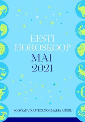 Eesti kuuhoroskoop. Mai 2021 photo №1