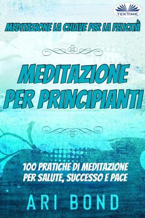 Meditazione – Per Principianti Foto №1