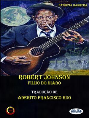 Robert Johnson Filho Do Diabo photo №1