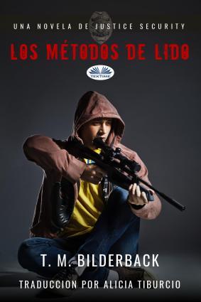Los Métodos De Lido - Una Novela De Justice Security Foto №1