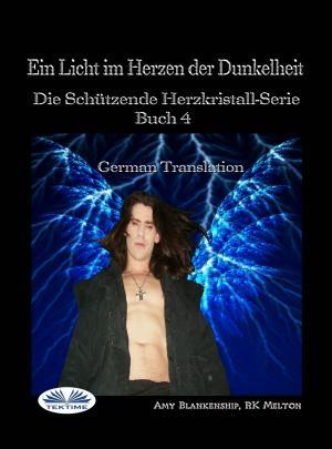 Ein Licht Im Herzen Der Dunkelheit photo №1