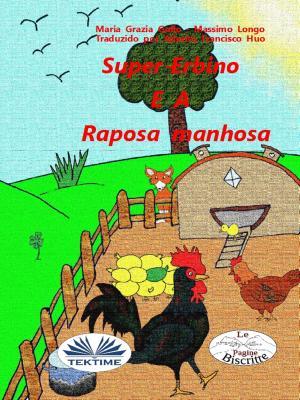 Super-Erbino E A Raposa Manhosa photo №1