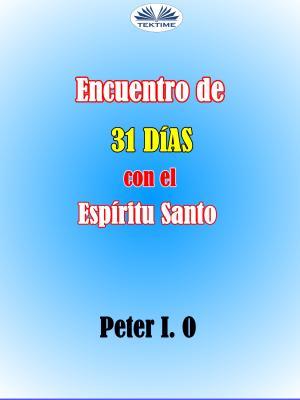 Encuentro De 31 Días Con El Espíritu Santo photo №1