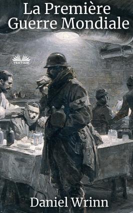 La Première Guerre Mondiale Foto №1