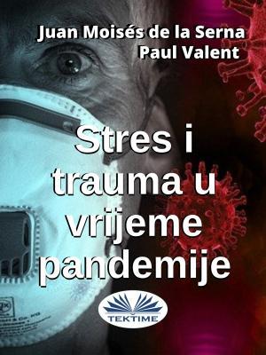 Stres I Trauma U Vrijeme Pandemije Foto №1