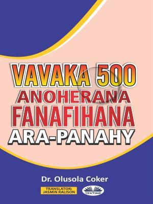 Vavaka Mahery Vaika Miisa 500 Hanoherana Ny Fanafihana Ara-Panahy photo №1