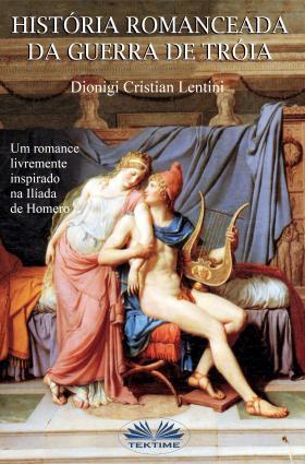 Historia Romanceada Da Guerra De Tróia photo №1