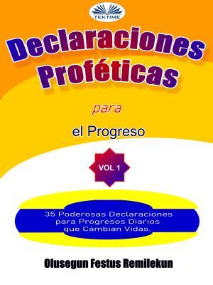 Declaraciones Proféticas Para El Progreso photo №1