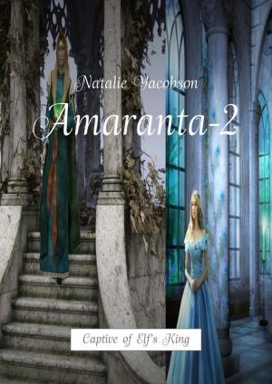 Amaranta-2. Captive of Elf's King photo №1