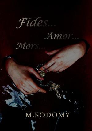 Fides… Amor… Mors… photo №1