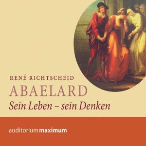 Abaelard - Sein Leben - sein Denken (Ungekürzt) Foto №1