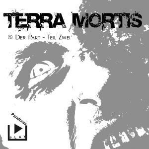 Terra Mortis 5 - Der Pakt Teil 2