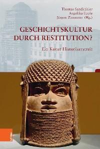 Geschichtskultur durch Restitution? Foto №1