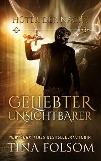 Geliebter Unsichtbarer (Hüter der Nacht - Buch 1) Foto №1