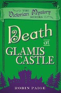 Death at Glamis Castle photo №1