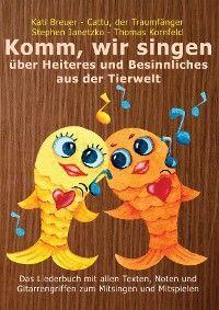 Komm, wir singen über Heiteres und Besinnliches aus der Tierwelt Foto №1