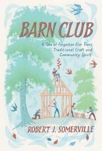 Barn Club photo №1