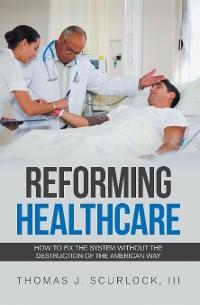 Reforming Healthcare photo №1