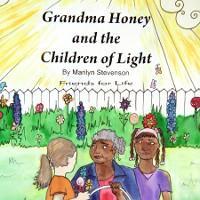 Grandma Honey and The Children of Light photo №1