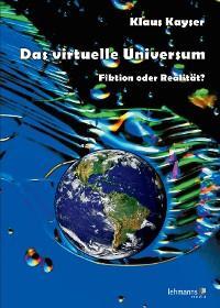 Das virtuelle Universum Foto №1