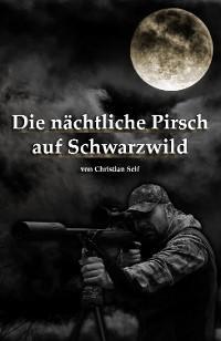Die nächtliche Pirsch auf Schwarzwild Foto №1