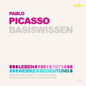 Pablo Picasso (1881-1973) Basiswissen - Leben, Werk, Bedeutung (Ungekürzt) Foto №1