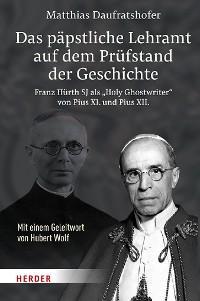 Das päpstliche Lehramt auf dem Prüfstand der Geschichte Foto №1