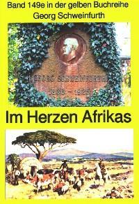 Georg Schweinfurth: Forschungsreisen 1869-71 in das Herz Afrikas Foto №1
