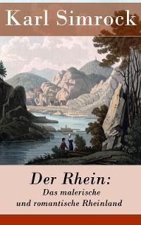 Der Rhein: Das malerische und romantische Rheinland Foto №1