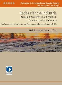 Redes ciencia-industria para la transferencia en México, Estados Unidos y Canadá photo №1