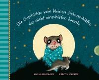 Der kleine Siebenschläfer: Die Geschichte vom kleinen Siebenschläfer, der nicht einschlafen konnte Foto №1