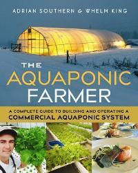 The Aquaponic Farmer photo №1