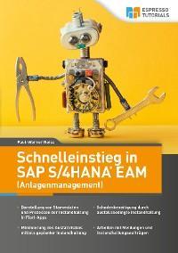 Schnelleinstieg in SAP S/4HANA EAM (Anlagenmanagement) Foto №1